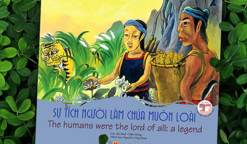 Kể chuyện cổ tích: Sự tích người làm chúa muôn loài