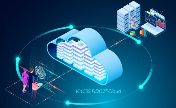 VinCSS ra mắt dịch vụ đám mây xác thực mạnh đầu tiên của Việt Nam