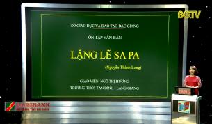Dạy học trên truyền hình - Ngữ văn lớp 9: Ôn tập - Lặng lẽ Sa Pa (Nguyễn Thành Long)