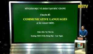 Dạy học trên truyền hình - Tiếng Anh lớp 9: Chuyên đề: Câu giao tiếp