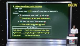 Dạy học trên truyền hình - Tiếng Anh lớp 9: Câu tường thuật