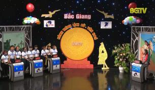 """Gameshow """"Bắc Giang – Hành trình Lịch sử, Văn hóa"""": Chung kết (năm thứ 4)"""