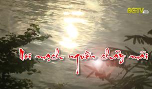 125 năm thành lập tỉnh Bắc Giang: Nơi mạch nguồn chảy mãi