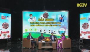 Tọa đàm: Bắc Giang chủ động phòng, chống dịch bệnh Covid-19