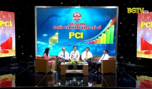 Tọa đàm: Bắc Giang quyết tâm nâng hạng chỉ số PCI