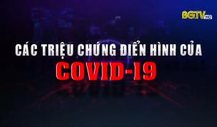 Các triệu chứng điển hình của Covid-19