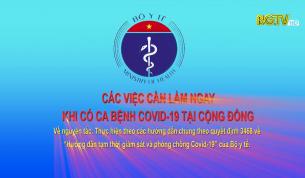 Các việc cần làm ngay khi có ca bệnh COVID-19 tại cộng đồng