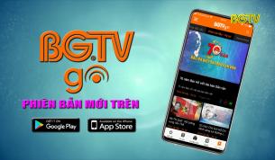Ứng dụng BGTV GO phiên bản mới nhất trên Smart Phone